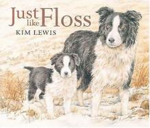 Just Like Floss - Kim Lewis