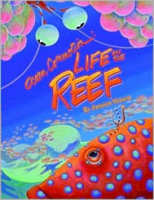 Ocean Commotion: Life on the Reef - Janeen Mason