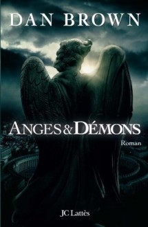 Anges et démons (Thrillers) (French Edition) - Dan Brown