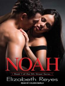 Noah - Elizabeth Reyes, Coleen Marlo