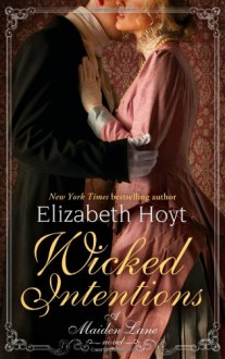 Wicked Intentions - Elizabeth Hoyt