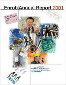 The Enrob Annual Report 2001 - Charles Platt, Erico Narita, Erico Nerita