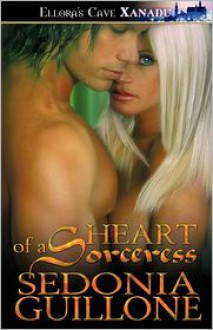 Heart of a Soeceress - Sedonia Guillone