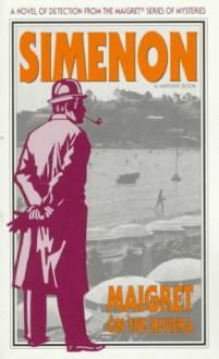 Maigret on the Riviera - Georges Simenon, Geoffrey Sainbury