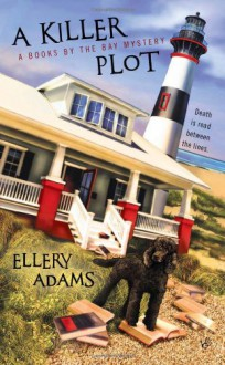 A Killer Plot - Ellery Adams