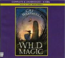 Wild Magic - Cat Weatherill