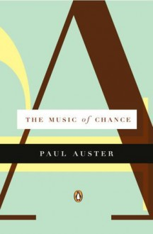 Music of Chance - Paul Auster