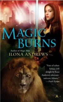 Magic Burns (Kate Daniels, #2) - Ilona Andrews