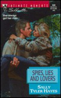 Spies Lies And Lovers (Division One, #2) - Sally Tyler Hayes
