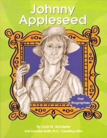 Johnny Appleseed - Lola M. Schaefer, Ann Corfman