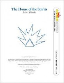 The House of the Spirits (SparkNotes Literature Guide Series) - SparkNotes Editors