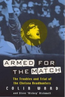 Armed for the Match - Colin Ward