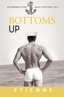 Bottoms Up - Etienne