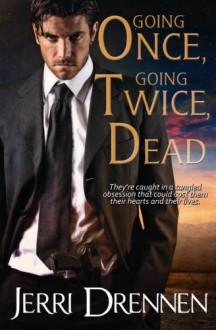 Going Once, Going Twice, Dead (Denver Homicide Series) (Volume 1) - Jerri Drennen