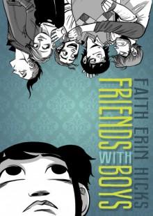 Friends with Boys - Faith Erin Hicks