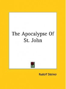 Apocalypse of St.John - Rudolf Steiner