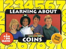 Learning about Coins - Rozanne Lanczak Williams