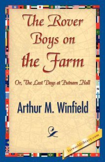 The Rover Boys on the Farm - Arthur M. Winfield