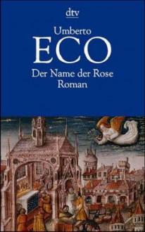 Der Name der Rose - Umberto Eco,Burkhart Kroeber