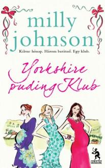 Yorkshire puding Klub - Milly Johnson