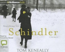 Searching for Schindler: A Memoir - Humphrey Bower, Thomas Keneally