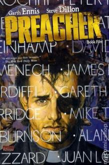 Preacher, Book 5 - Garth Ennis, Steve Dillon