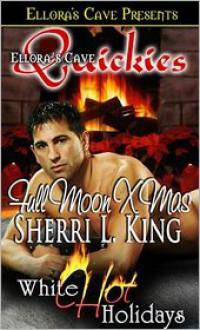 Full Moon Xmas - Sherri L. King
