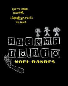 Fright Radio - Noel Dandes