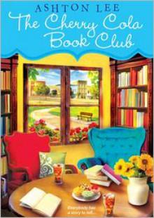 The Cherry Cola Book Club - Ashton Lee, Marguerite Gavin