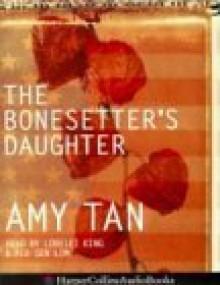The Bonesetter's Daughter - Pik-Sen Lim,Amy Tan,Lorelei King