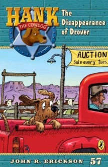 The Disappearence of Drover #57 (Hank the Cowdog) - John R. Erickson