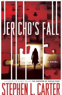 Jericho's Fall - Stephen L. Carter