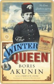 The Winter Queen the Winter Queen the Winter Queen - Boris Akunin, Andrew Bromfield