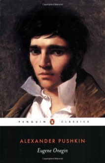 Eugene Onegin - Alexander Pushkin, Charles Johnston, Michael Basker, John Bayley