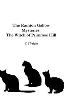 The Witch of Primrose Hill - C.J. Wright
