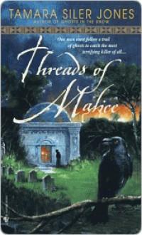 Threads of Malice (Dubric Bryerly #2) - Tamara Siler Jones