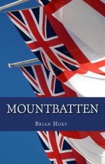 Mountbatten - Brian Hoey