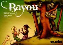 Bayou - Jeremy Love