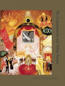 The Commandrine and Other Poems - Joyelle McSweeney, Fence Books