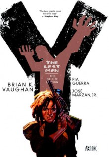 Y: The Last Man - The Deluxe Edition Book Two - Brian K. Vaughan, Pia Geurra, Goran Parlov, Paul Chadwick, José Marzán Jr., Pamela Rambo, Clem Robins