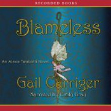 Blameless (The Parasol Protectorate, #3) - Gail Carriger, Emily Gray