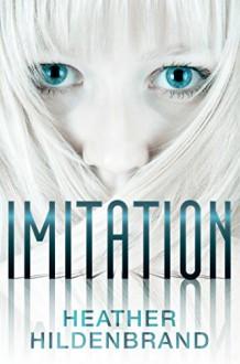 Imitation - Heather Hildenbrand