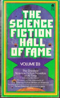 The Science Fiction Hall of Fame, Volume IIB - Ben Bova