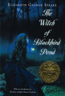 Witch of Blackbird Pond - Elizabeth George Speare