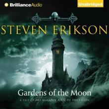 Gardens of the Moon - Steven Erikson, Ralph Lister