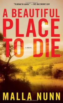 A Beautiful Place to Die: A Novel - Malla Nunn