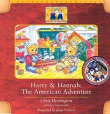 Harry & Hannah: The American Adventure - Chris Herrington