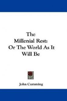 Millenial Rest - John Cumming