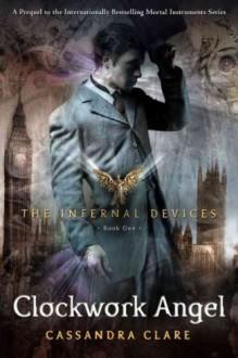 (Clockwork Angel) By Clare, Cassandra (Author) Hardcover on 31-Aug-2010 - Cassandra Clare