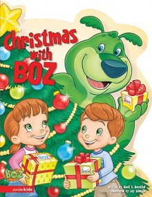 Christmas with Boz (Board Book) - Mark S. Bernthal